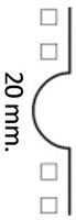 Perforación en semicírculo de 20 mm.